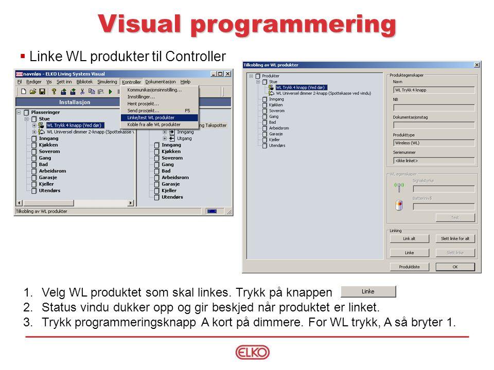 Visual programmering Linke WL produkter til Controller