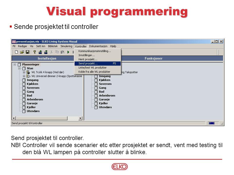Visual programmering Sende prosjektet til controller