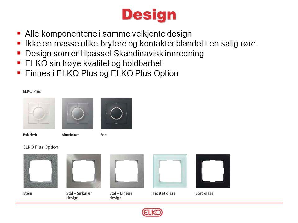 Design Alle komponentene i samme velkjente design