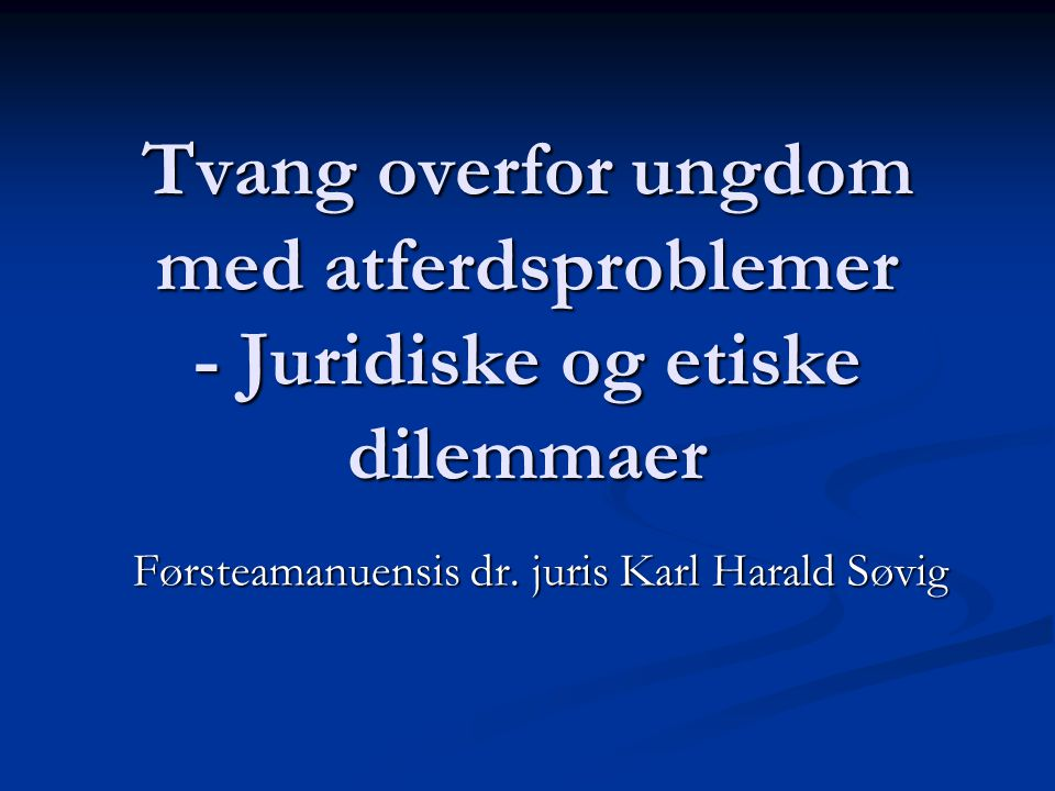 Førsteamanuensis dr. juris Karl Harald Søvig
