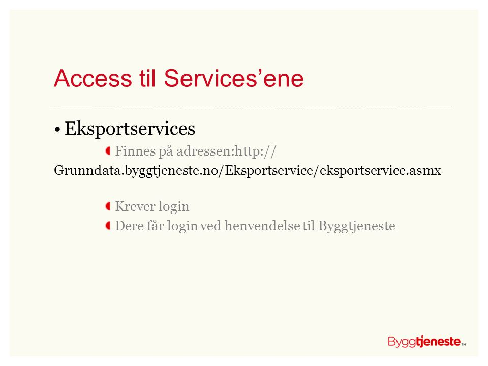 Access til Services'ene
