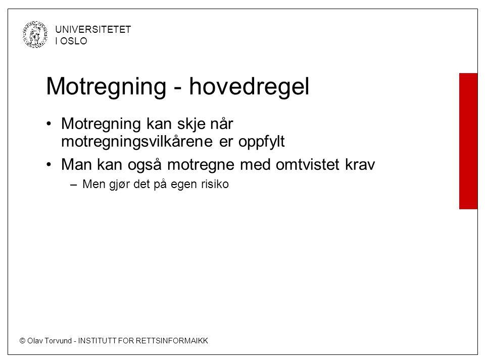 Motregning - hovedregel