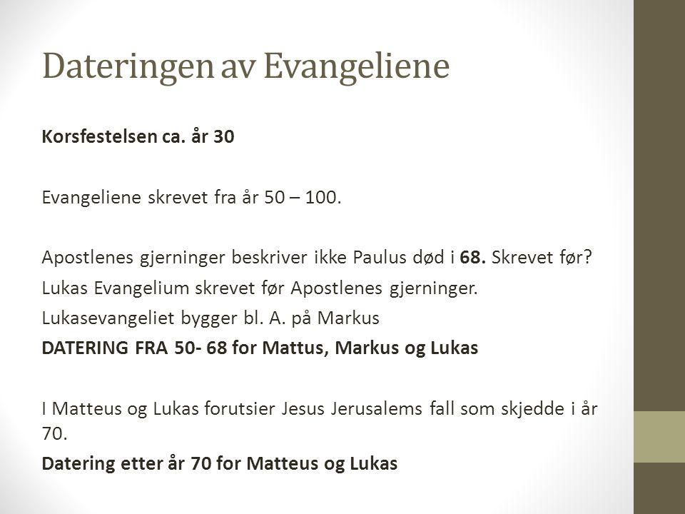 Dateringen av Evangeliene