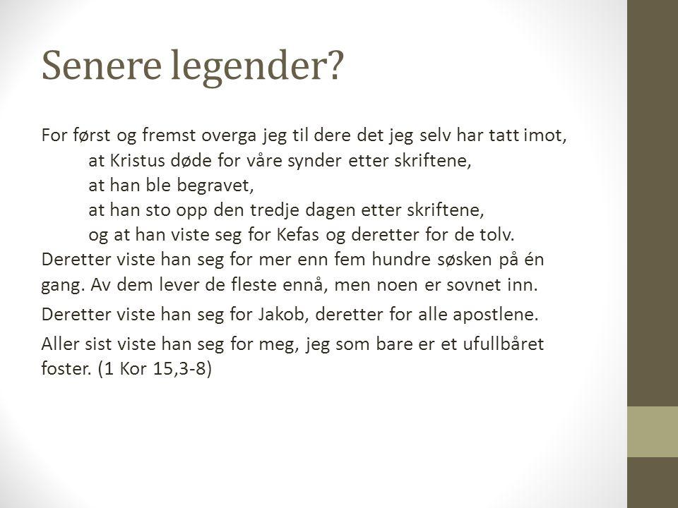 Senere legender