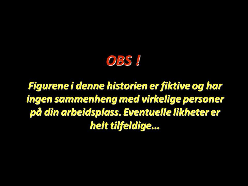 OBS !