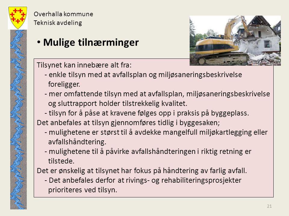 Overhalla kommune Teknisk avdeling. Mulige tilnærminger.