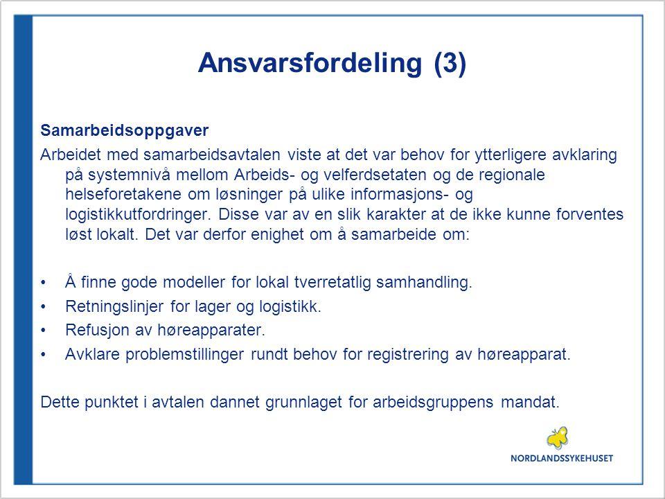Ansvarsfordeling (3) Samarbeidsoppgaver