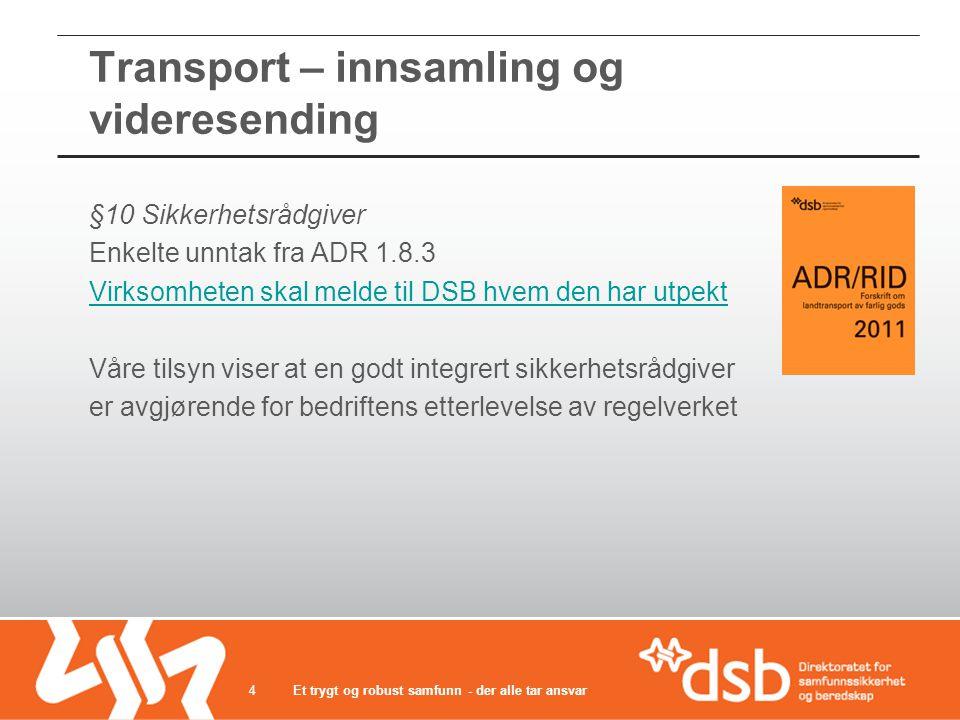 Transport – innsamling og videresending