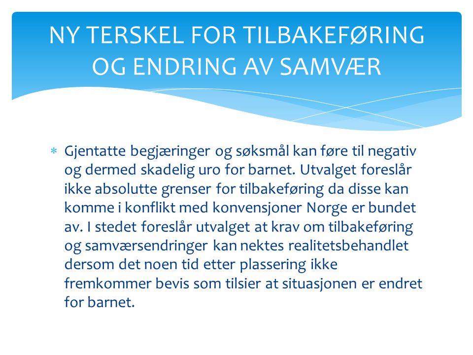 NY TERSKEL FOR TILBAKEFØRING OG ENDRING AV SAMVÆR