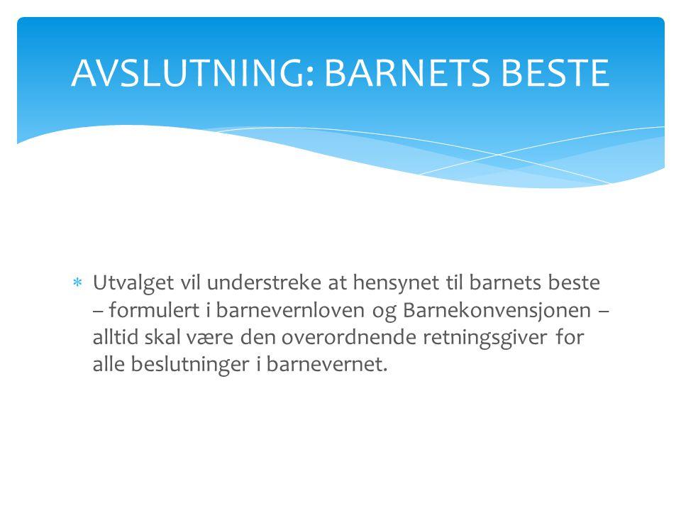 AVSLUTNING: BARNETS BESTE