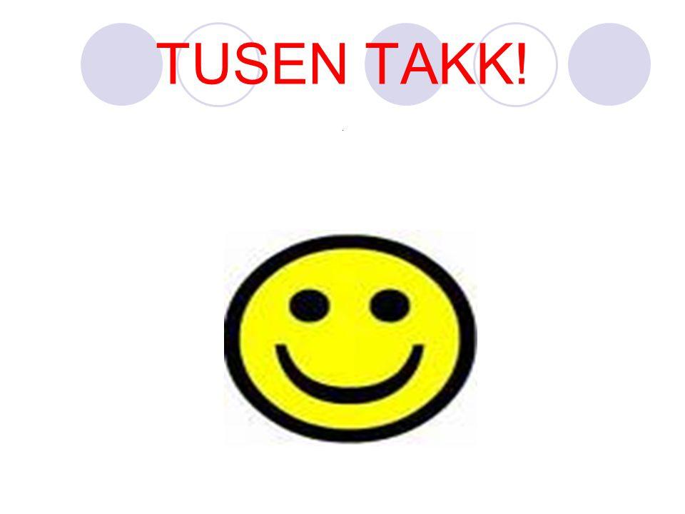TUSEN TAKK! .