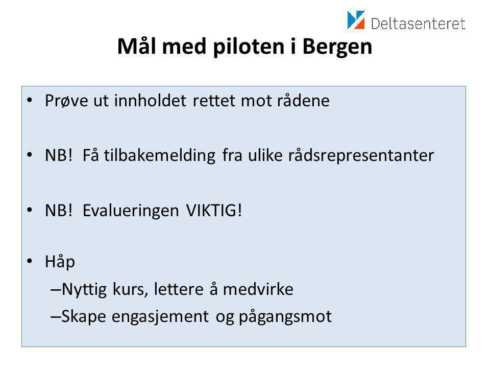 Mål med piloten i Bergen