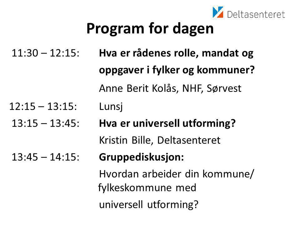Program for dagen 11:30 – 12:15: Hva er rådenes rolle, mandat og