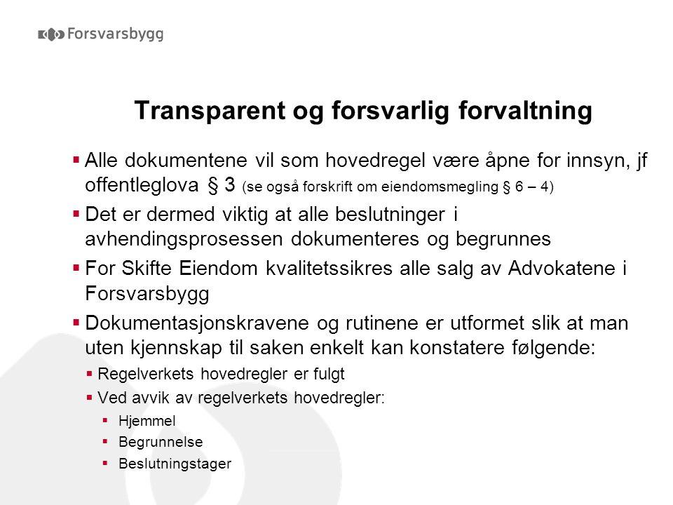 Transparent og forsvarlig forvaltning