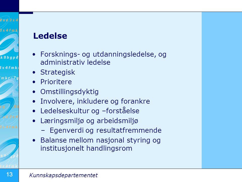 Ledelse Forsknings- og utdanningsledelse, og administrativ ledelse