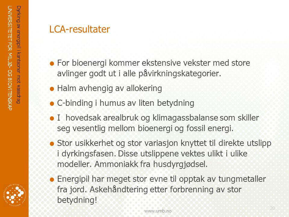 LCA-resultater For bioenergi kommer ekstensive vekster med store avlinger godt ut i alle påvirkningskategorier.