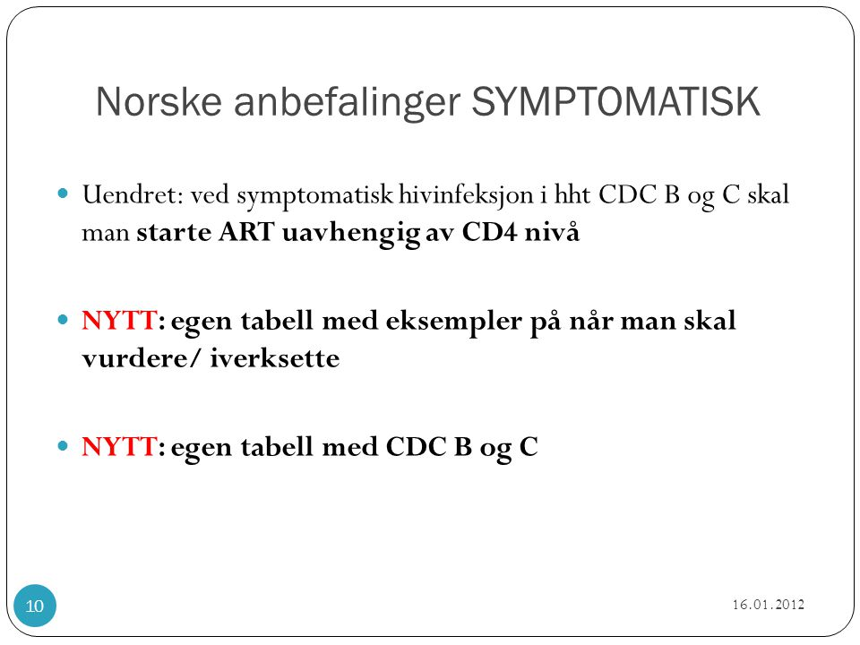 Norske anbefalinger SYMPTOMATISK