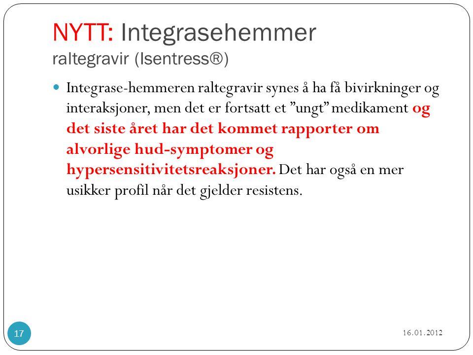 NYTT: Integrasehemmer raltegravir (Isentress®)