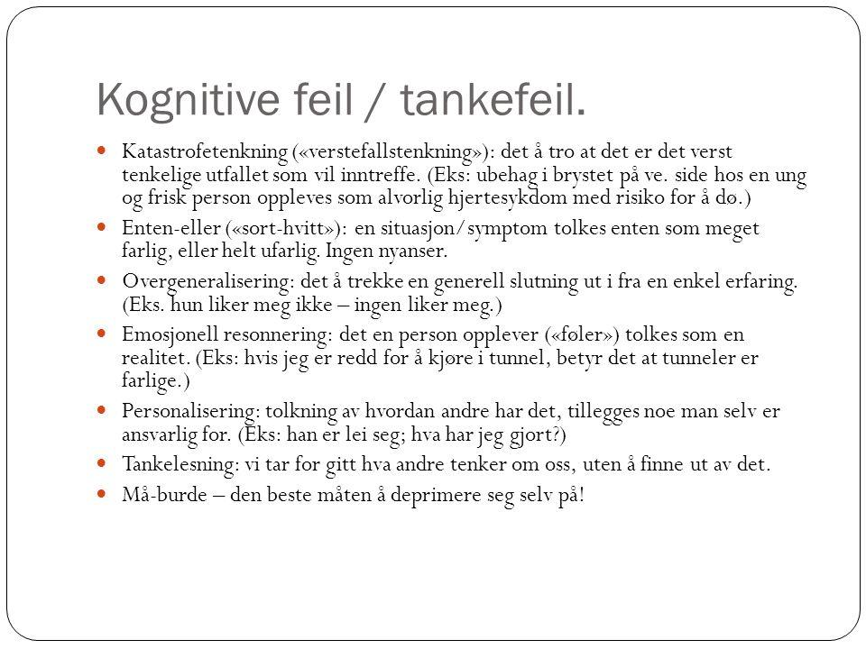 Kognitive feil / tankefeil.