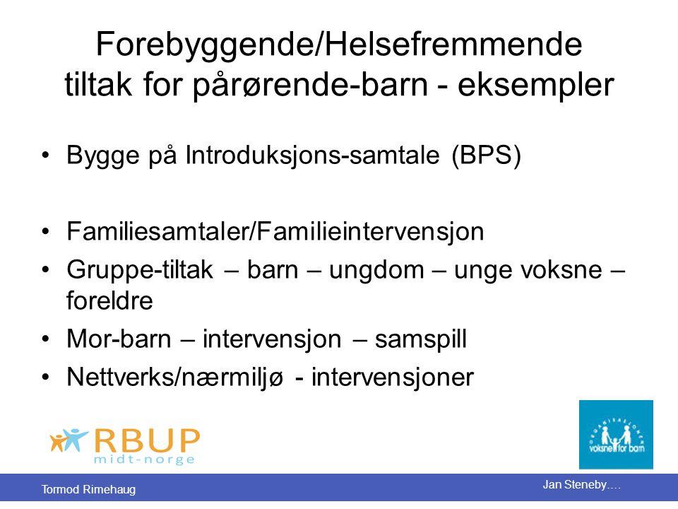 Forebyggende/Helsefremmende tiltak for pårørende-barn - eksempler