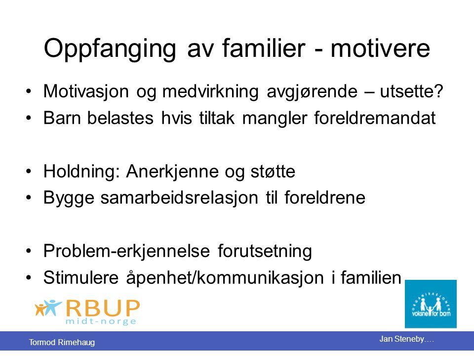Oppfanging av familier - motivere