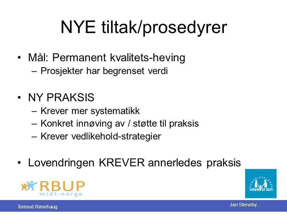 NYE tiltak/prosedyrer