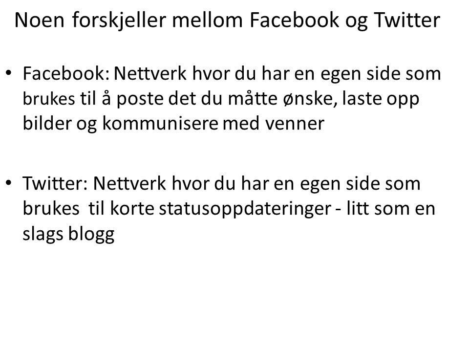 Noen forskjeller mellom Facebook og Twitter