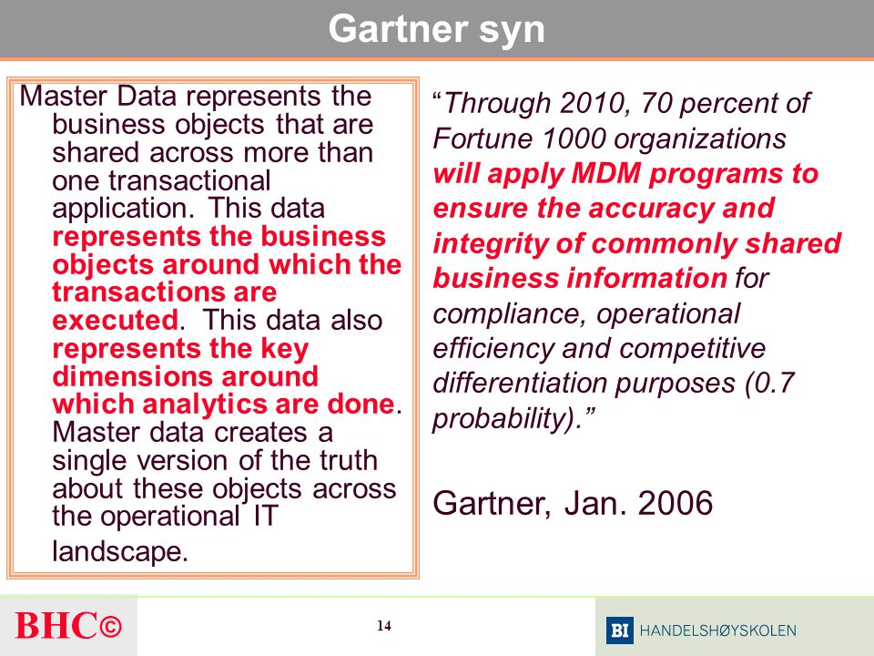 Gartner syn Gartner, Jan. 2006