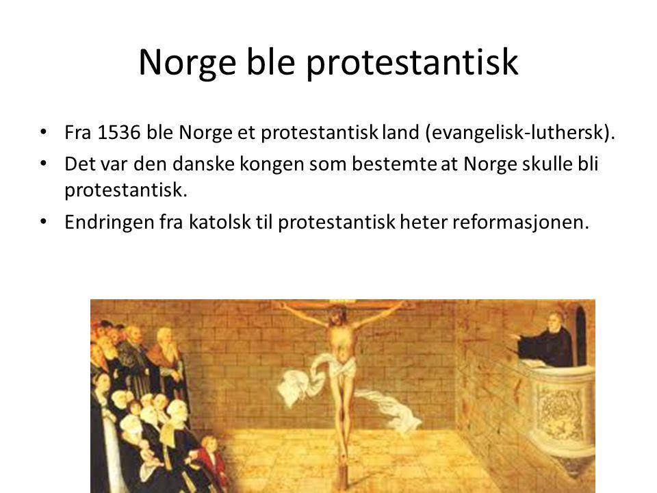 Norge ble protestantisk