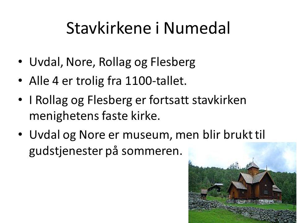 Stavkirkene i Numedal Uvdal, Nore, Rollag og Flesberg