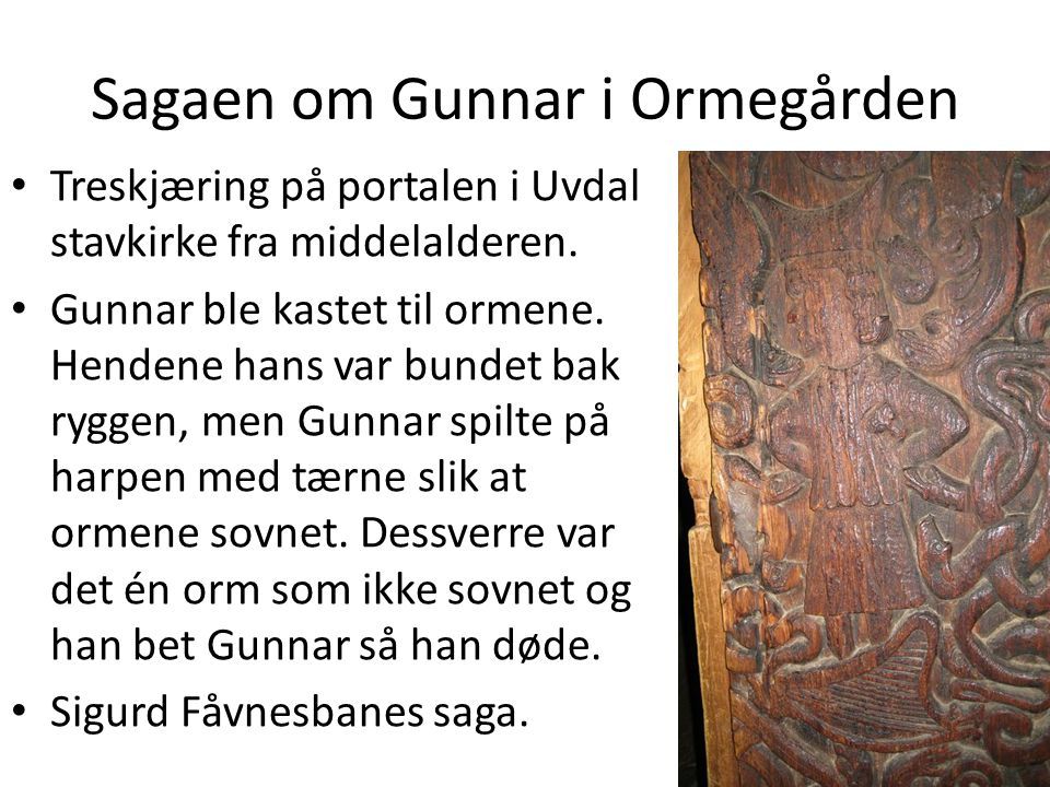 Sagaen om Gunnar i Ormegården