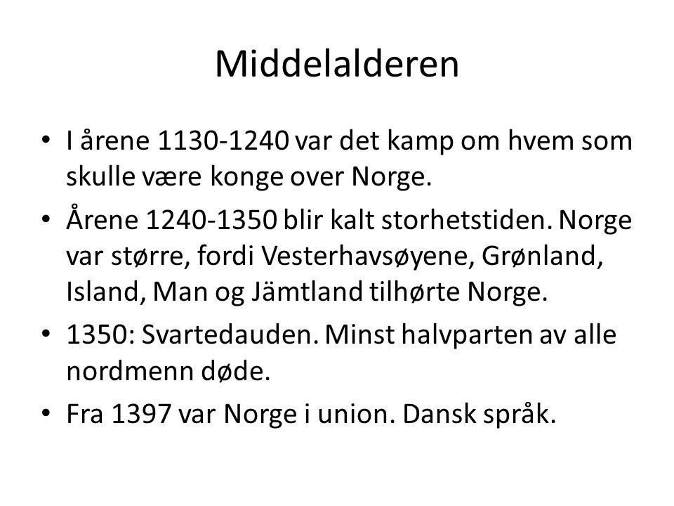 Middelalderen I årene 1130-1240 var det kamp om hvem som skulle være konge over Norge.