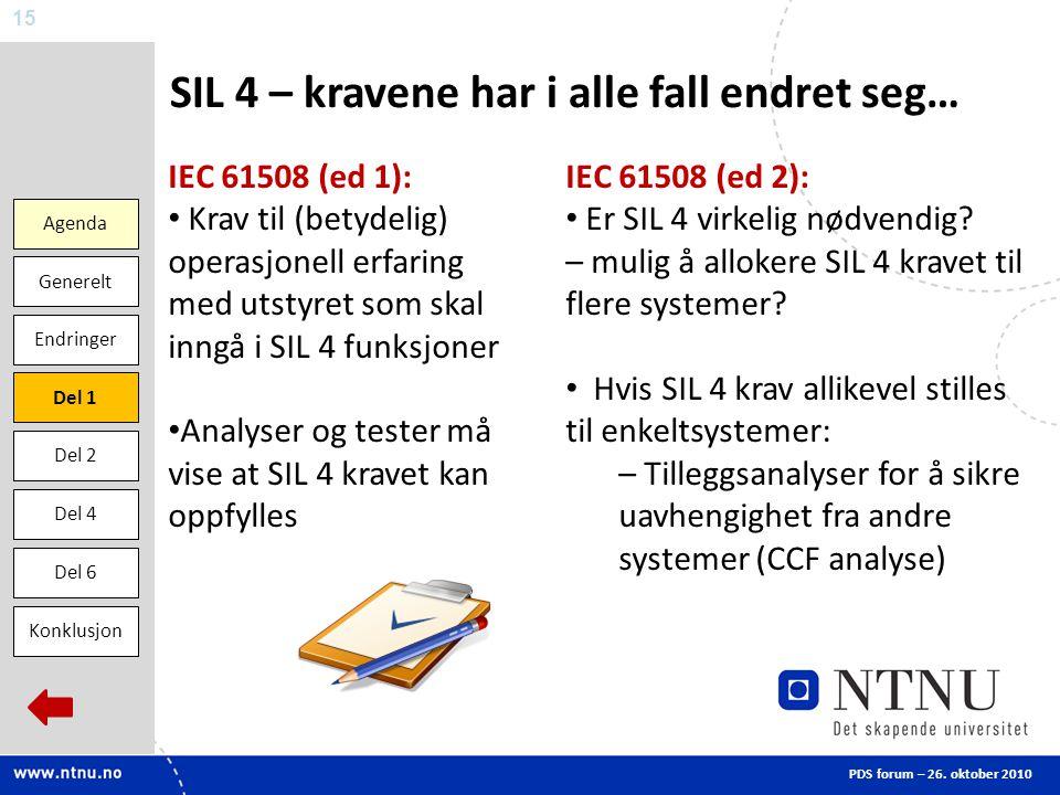 SIL 4 – kravene har i alle fall endret seg…
