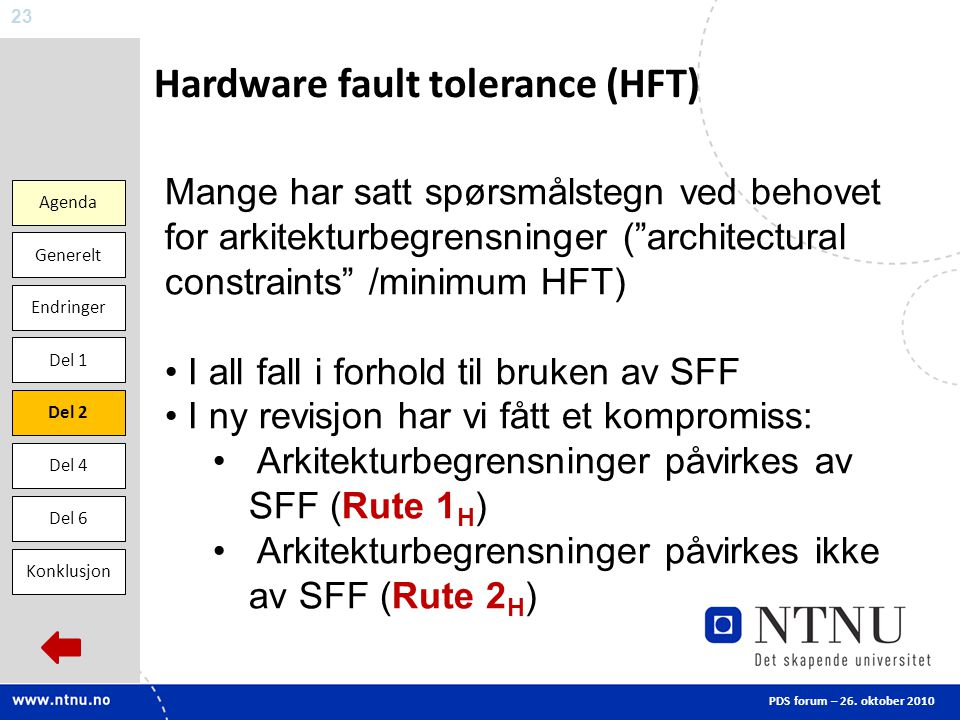 Hardware fault tolerance (HFT)