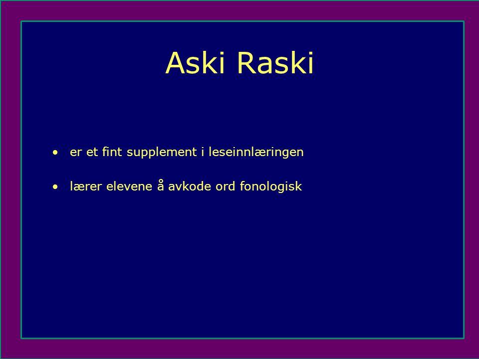 Aski Raski er et fint supplement i leseinnlæringen