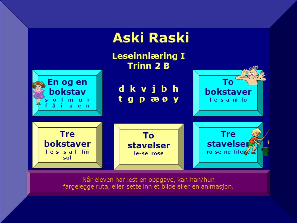 Aski Raski Leseinnlæring I Trinn 2 B d k v j b h t g p æ ø y
