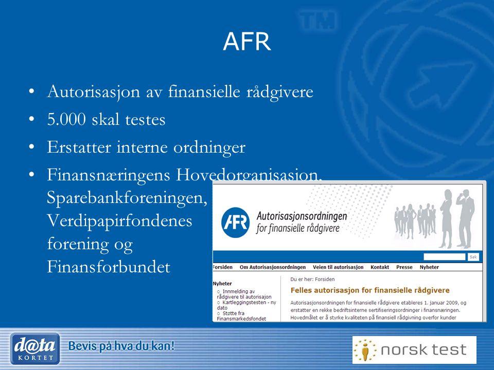 AFR Autorisasjon av finansielle rådgivere 5.000 skal testes