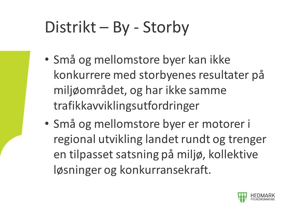Distrikt – By - Storby