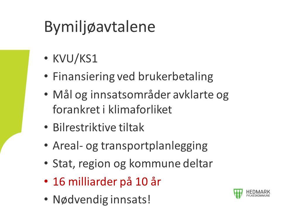 Bymiljøavtalene KVU/KS1 Finansiering ved brukerbetaling
