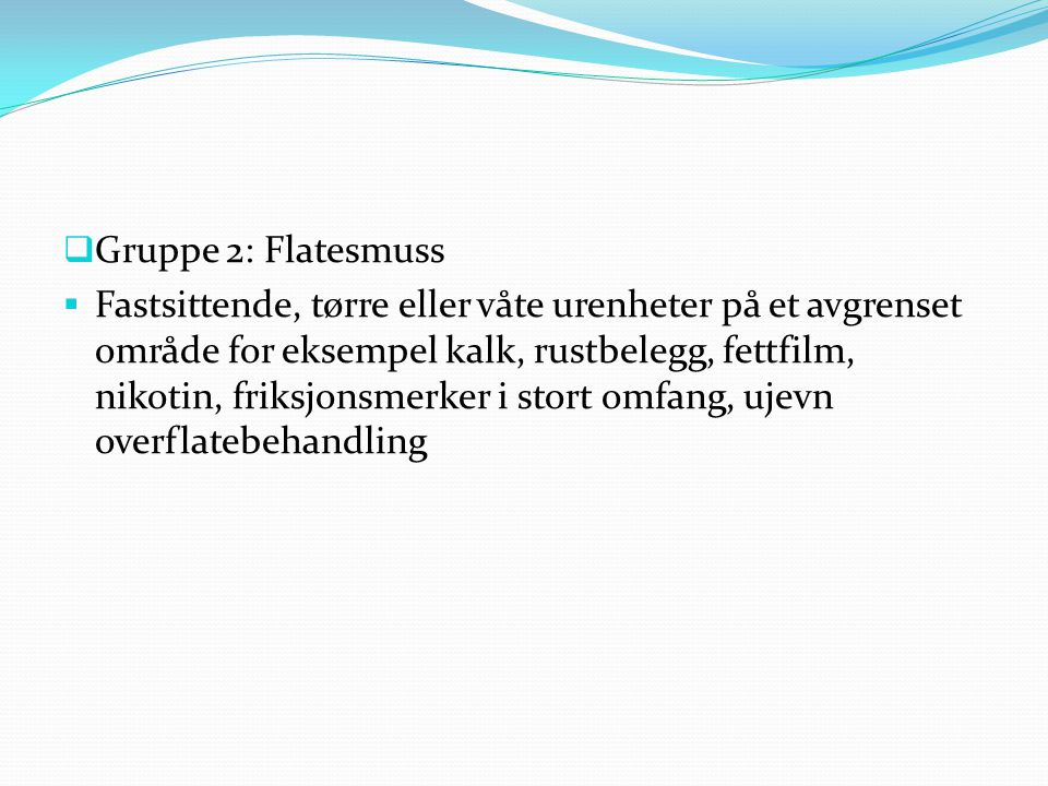 Gruppe 2: Flatesmuss