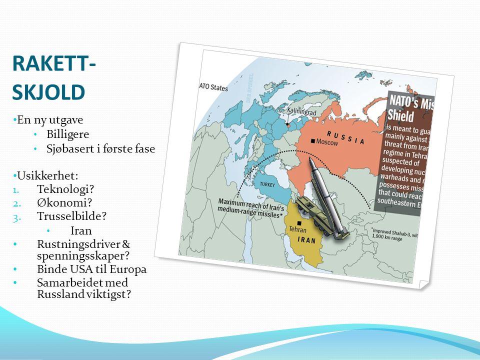 RAKETT-SKJOLD En ny utgave Billigere Sjøbasert i første fase