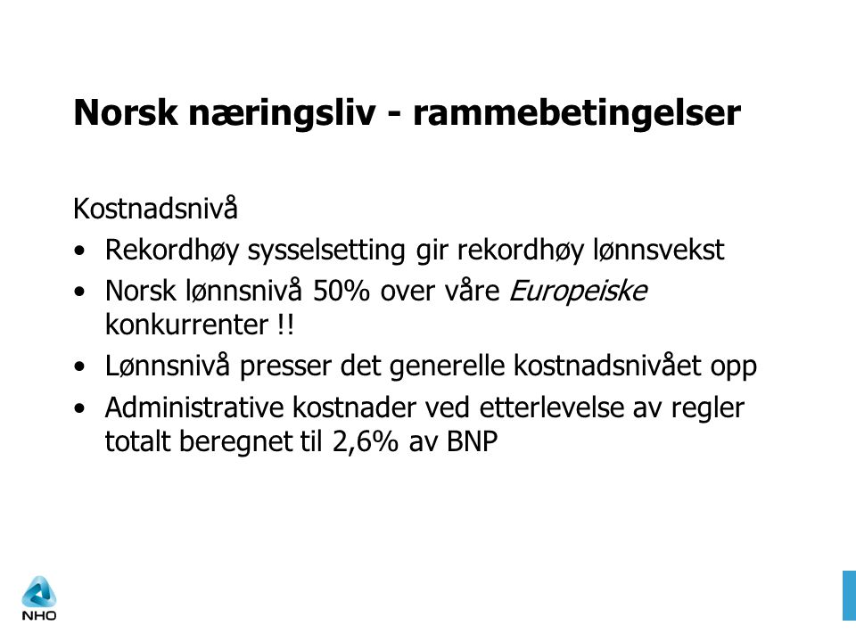 Norsk næringsliv - rammebetingelser