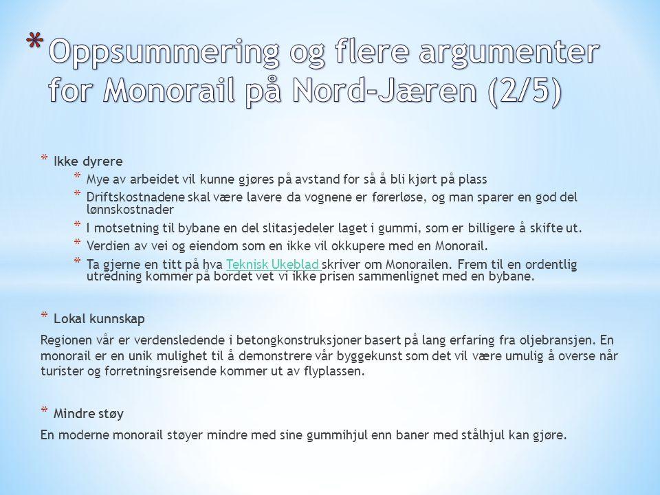 Oppsummering og flere argumenter for Monorail på Nord-Jæren (2/5)