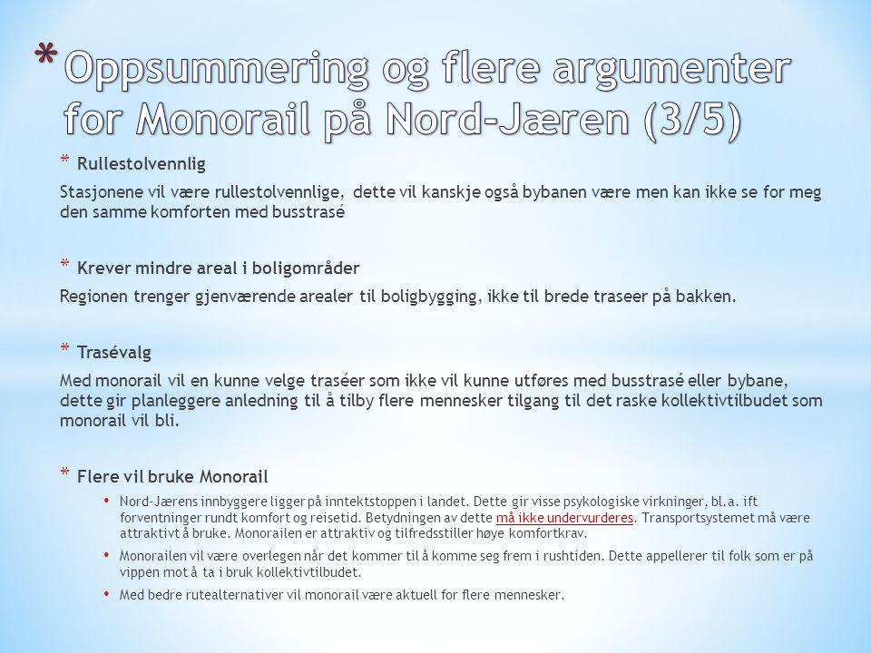 Oppsummering og flere argumenter for Monorail på Nord-Jæren (3/5)