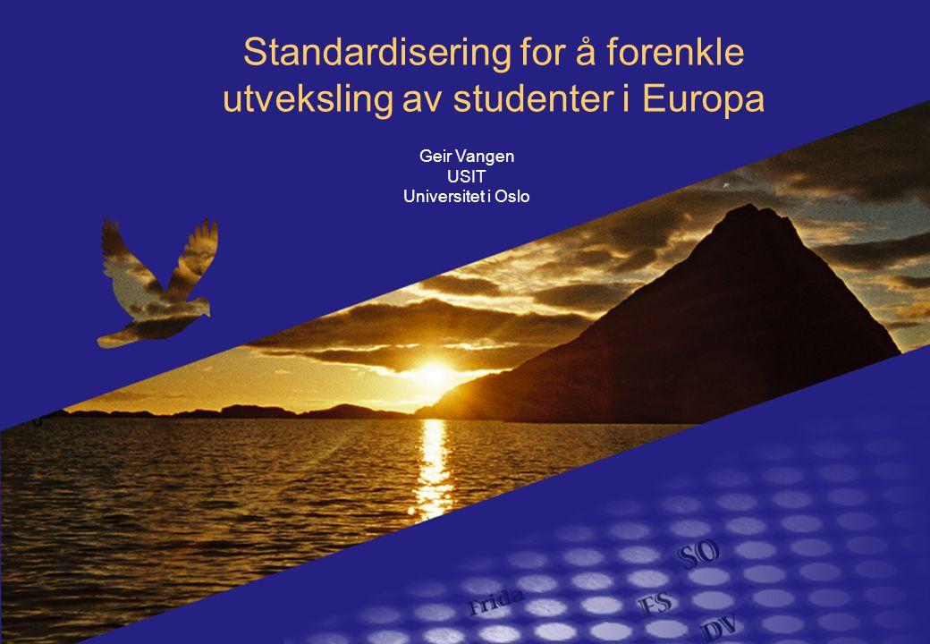 Standardisering for å forenkle utveksling av studenter i Europa