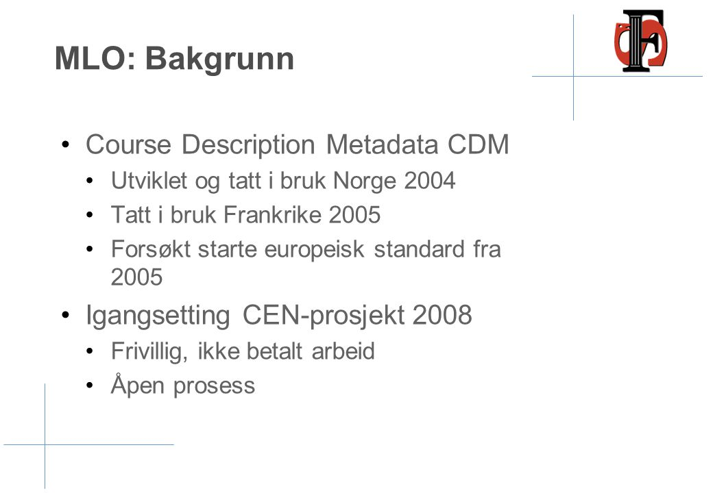MLO: Bakgrunn Course Description Metadata CDM