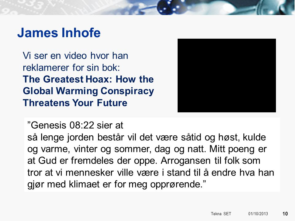 James Inhofe Vi ser en video hvor han reklamerer for sin bok: