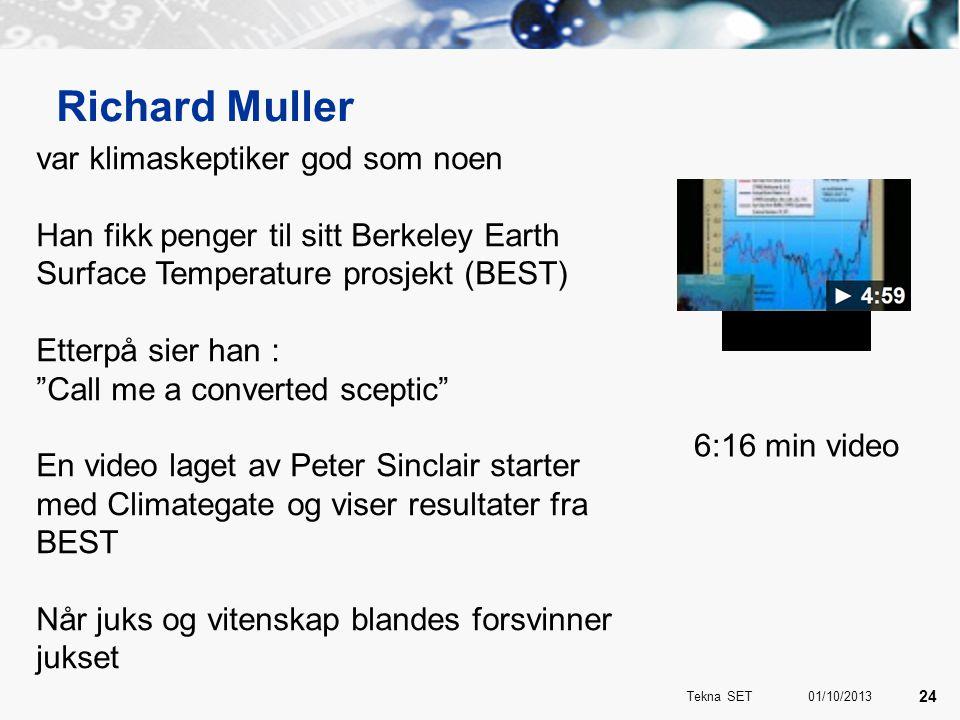 Richard Muller var klimaskeptiker god som noen