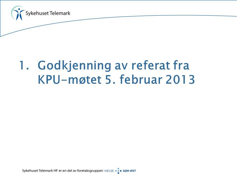 Godkjenning av referat fra KPU-møtet 5. februar 2013