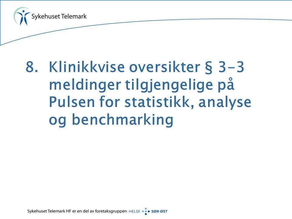 Klinikkvise oversikter § 3-3 meldinger tilgjengelige på Pulsen for statistikk, analyse og benchmarking
